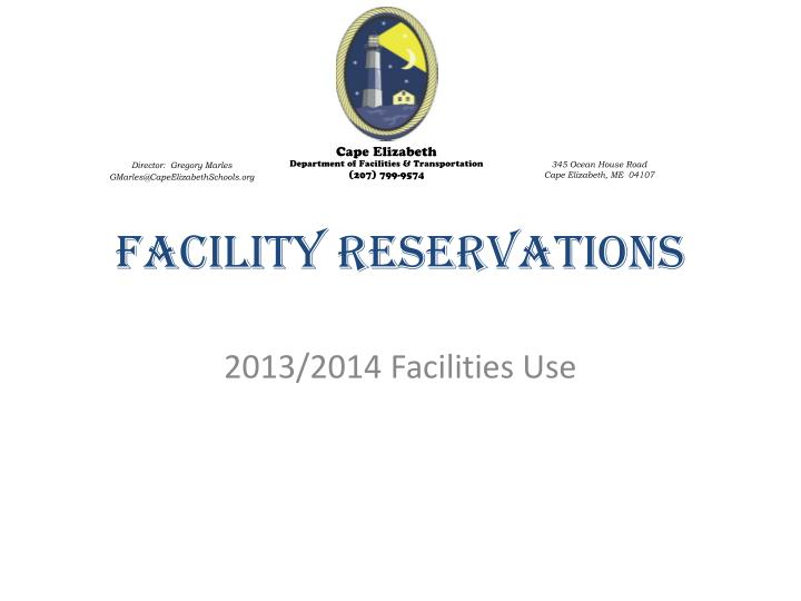 facility reservations n.