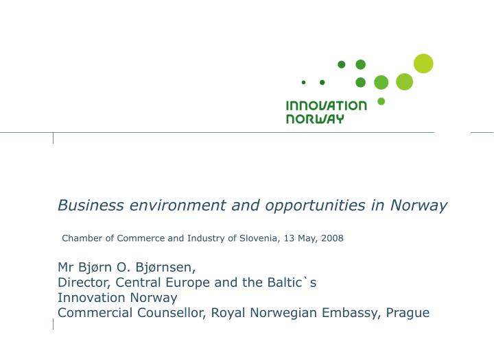Business environment and opportunities in Norway