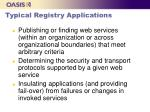 typical registry applications