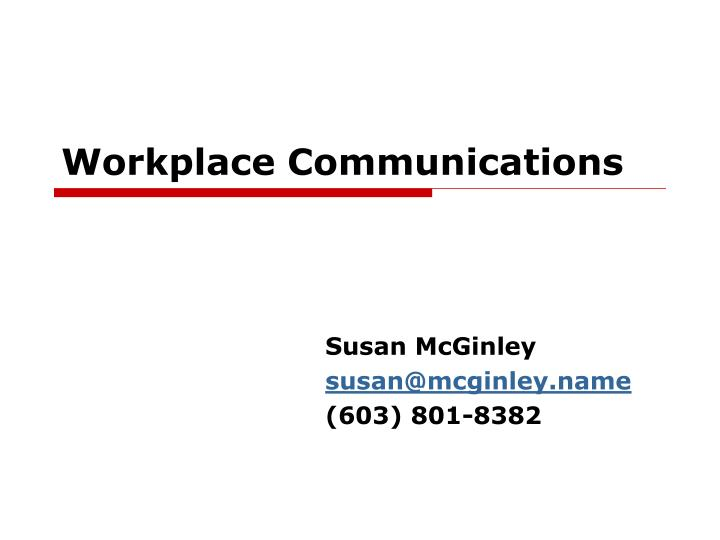 workplace communications n.