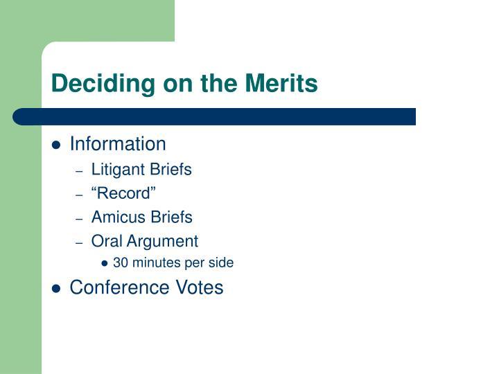 Deciding on the Merits