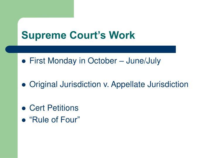 Supreme Court's Work