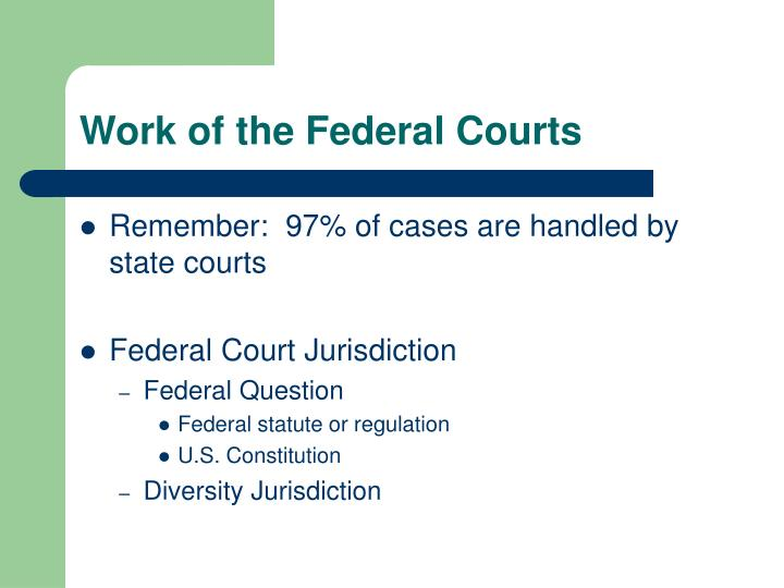 Work of the federal courts