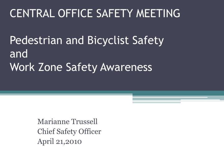 central office safety meeting pedestrian and bicyclist safety and work zone safety awareness n.