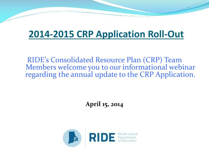 2014 2015 crp application roll out n.