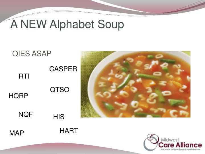 A NEW Alphabet Soup