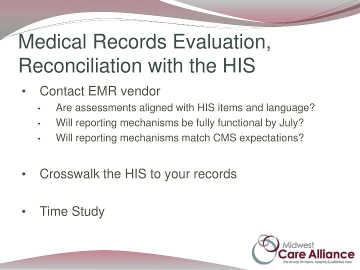 Medical Records Evaluation, Reconciliation with the HIS