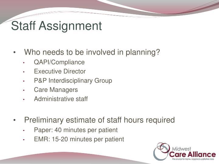 Staff Assignment