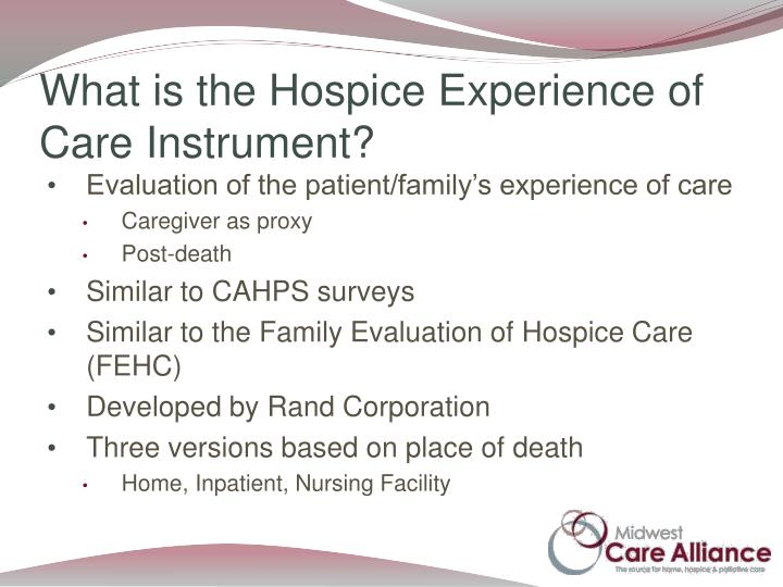 What is the Hospice Experience of Care Instrument?
