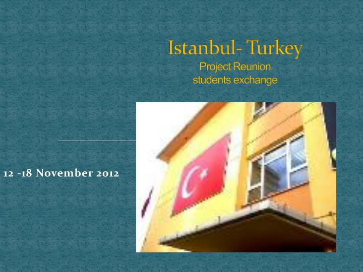 istanbul turkey project reunion students exchange n.