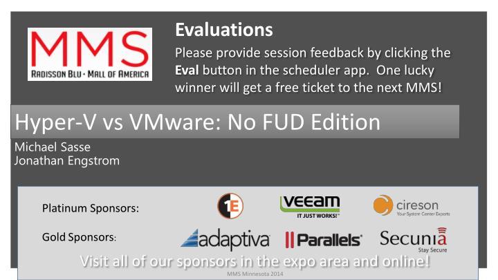 Hyper-V vs VMware: No FUD Edition