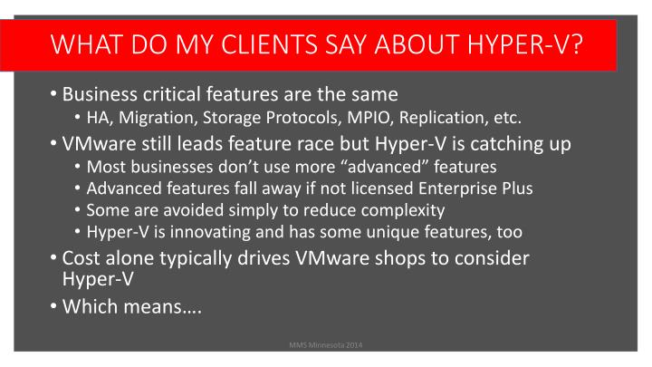 WHAT DO MY CLIENTS SAY ABOUT HYPER-V?