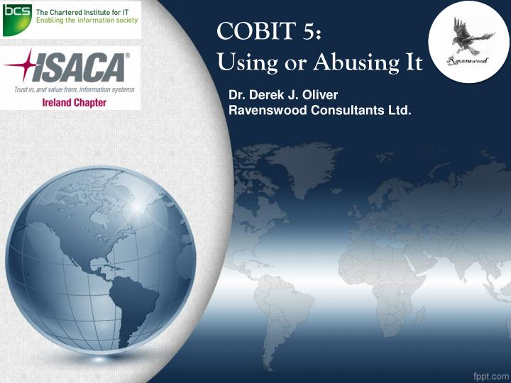 cobit 5 using or abusing it n.