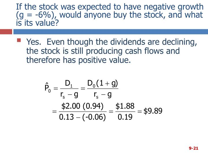 If the stock was expected to have negative growth (g = -6%), would anyone buy the stock, and what is its value?