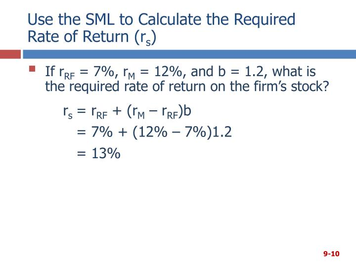 Use the SML to Calculate the Required
