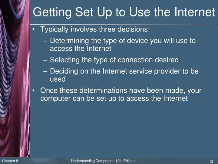 Getting Set Up to Use the Internet