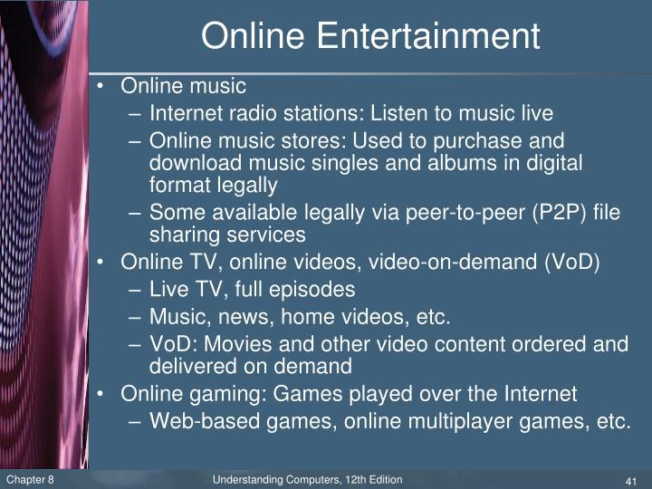 Online Entertainment