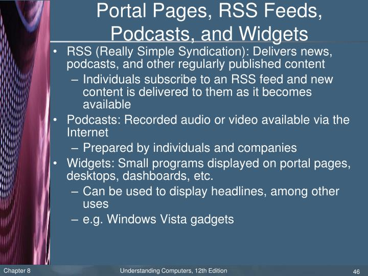 Portal Pages, RSS Feeds, Podcasts, and Widgets
