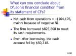 what can you conclude about d leon s financial condition from its statement of cfs