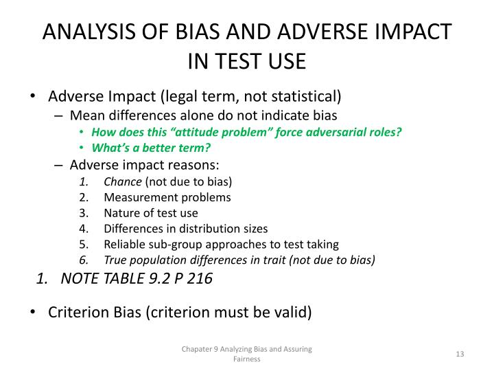 ANALYSIS OF BIAS AND ADVERSE IMPACT IN TEST USE