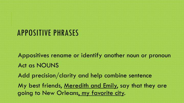 Appositive Phrases
