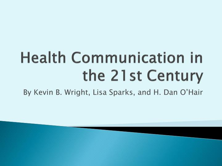 health communication in the 21st century n.