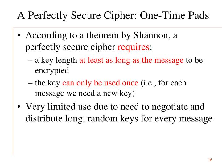 A Perfectly Secure Cipher: One-Time Pads