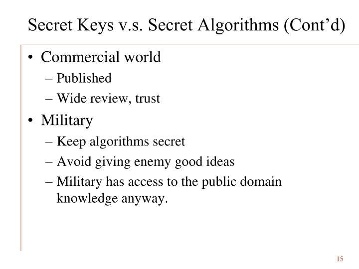 Secret Keys v.s. Secret Algorithms (Cont'd)