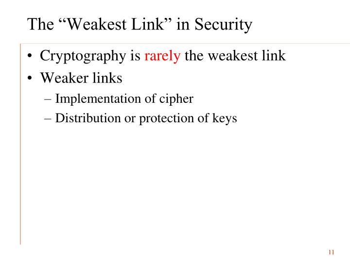 """The """"Weakest Link"""" in Security"""