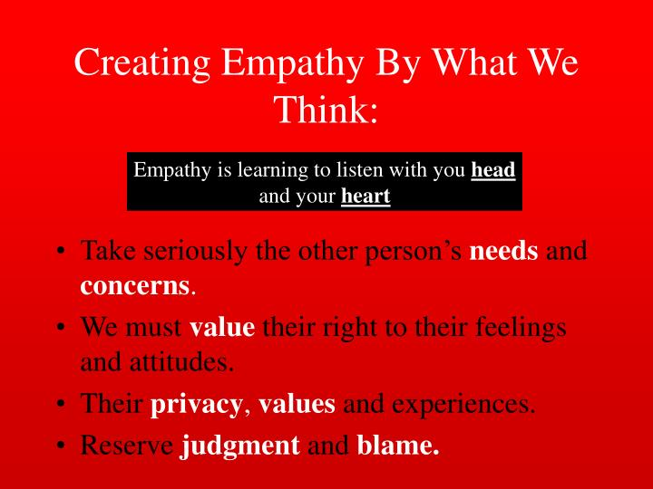 Creating Empathy By What We Think: