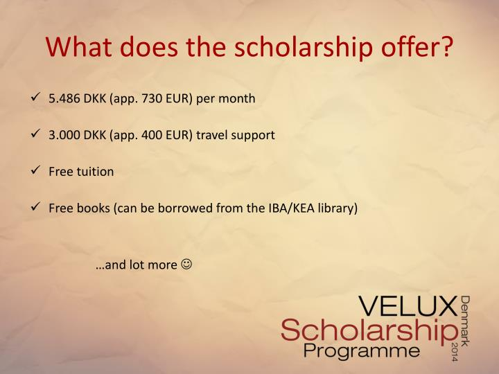 What does the scholarship offer
