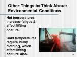 other things to think about environmental conditions