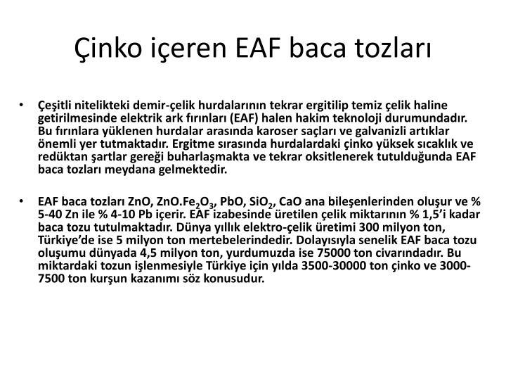 Çinko içeren EAF baca tozları
