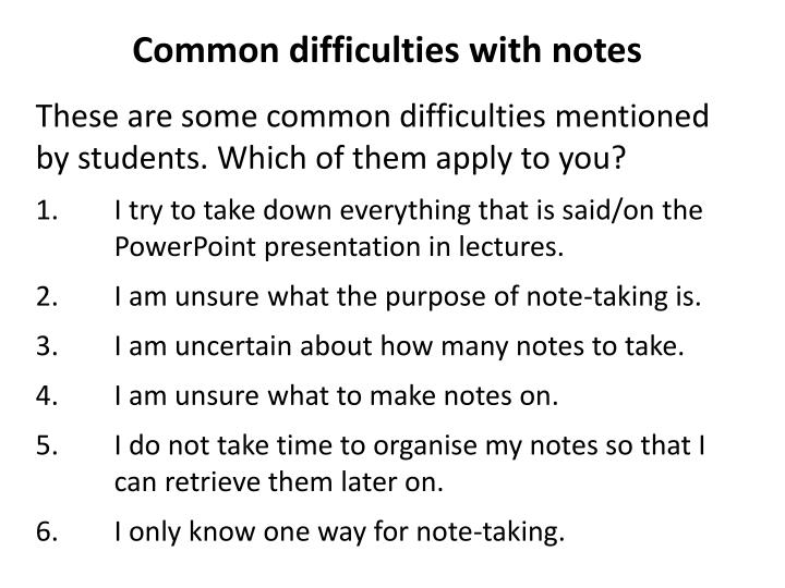 Common difficulties with notes
