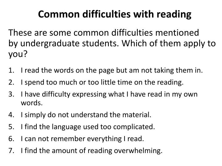 Common difficulties with reading