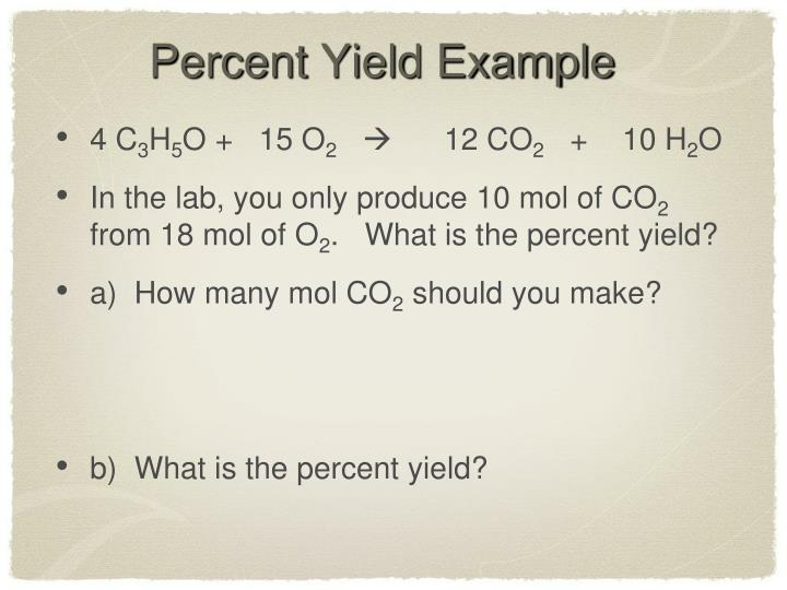 Percent Yield Example