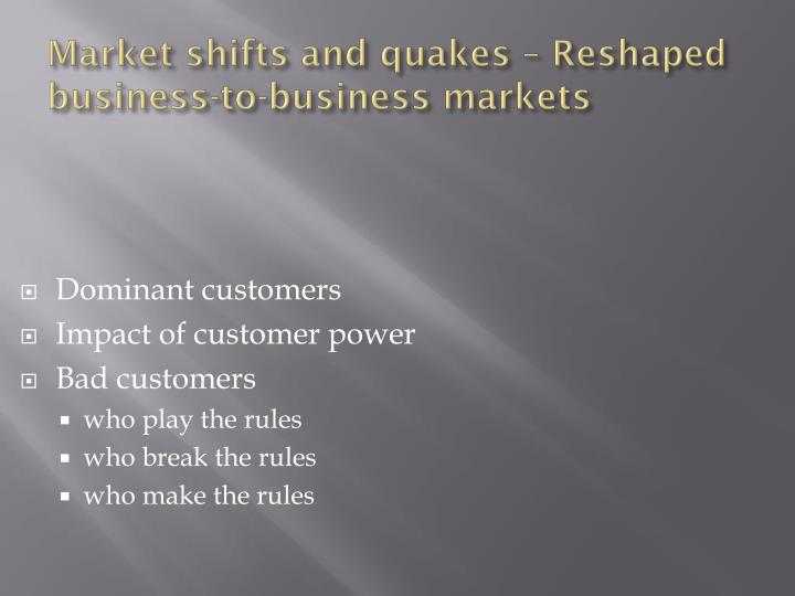 Dominant customers