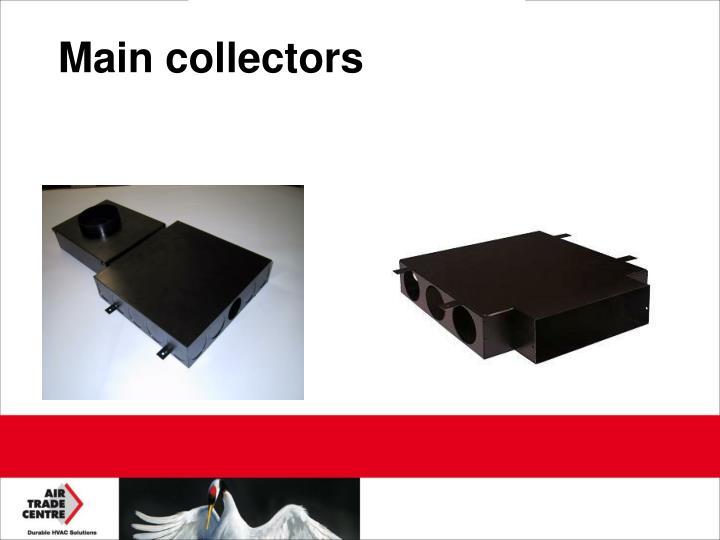 Main collectors