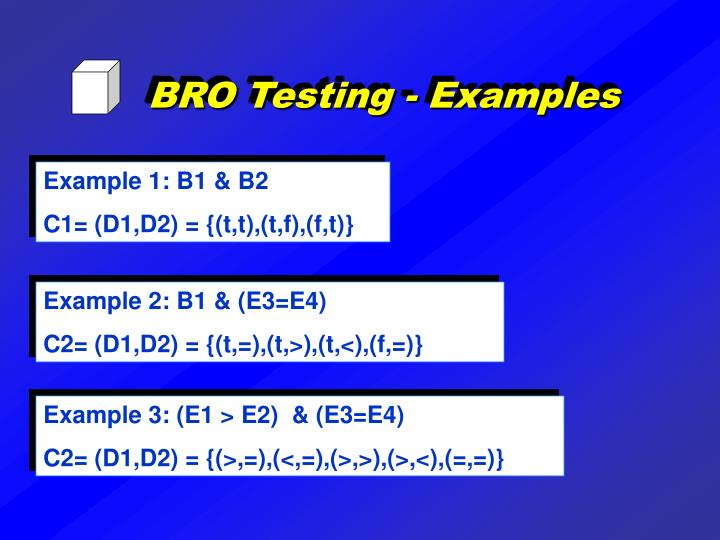 BRO Testing - Examples