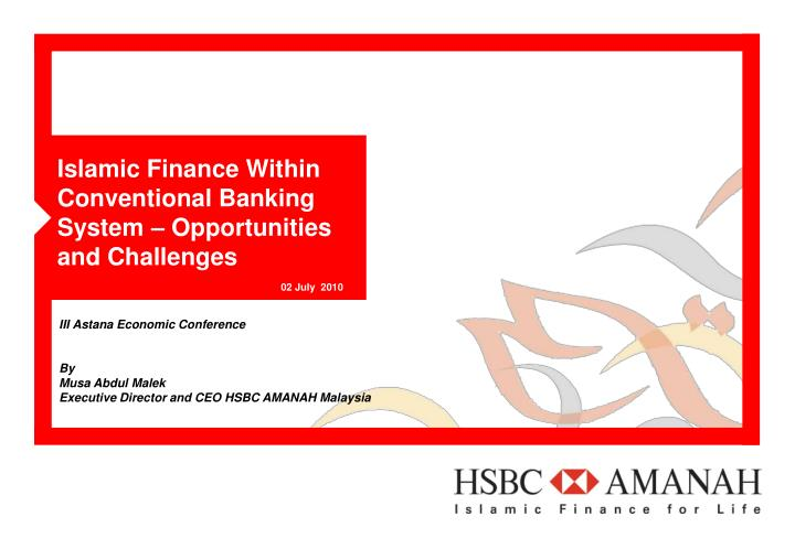 islamic finance within conventional banking system opportunities and challenges n.