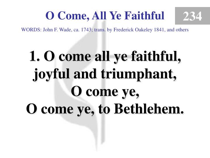 o come all ye faithful verse 1