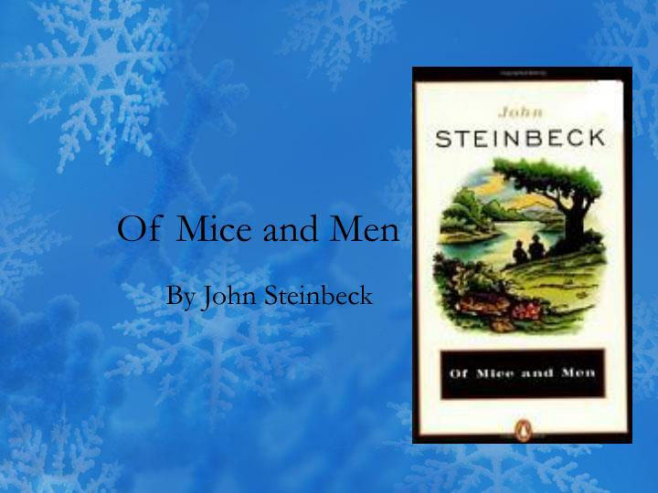 the key literary elements of of mice and men by john steinbeck