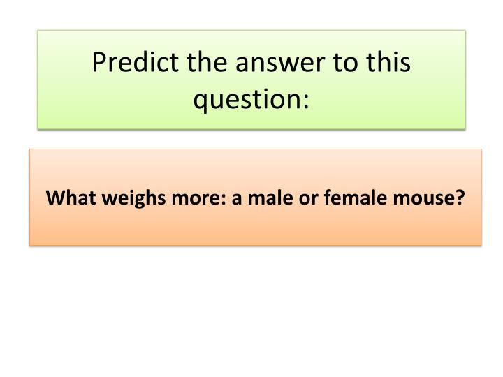Predict the answer to this question