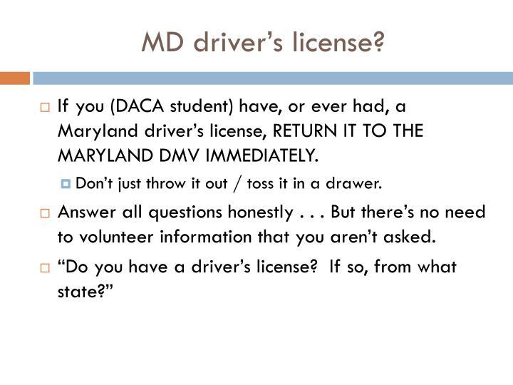 MD driver's license?
