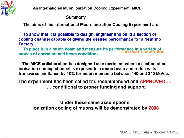 An International Muon Ionization Cooling Experiment (MICE)