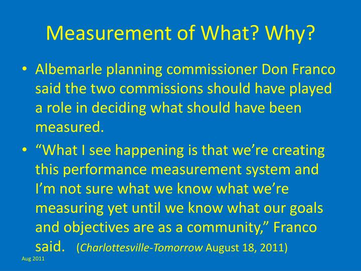 Measurement of What? Why?