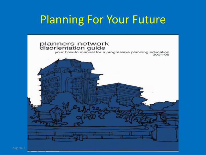 Planning For Your Future