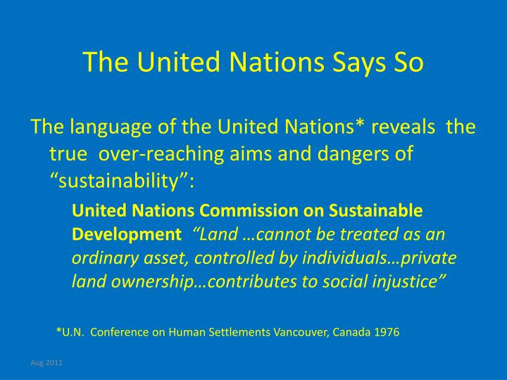 The United Nations Says So