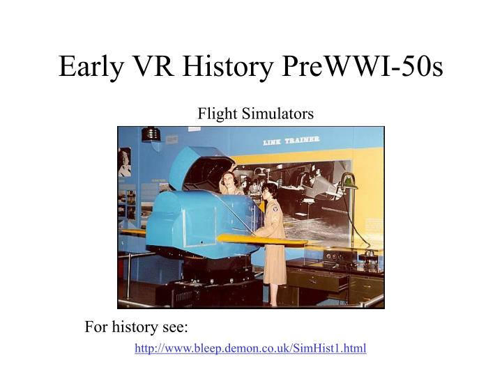 Early vr history prewwi 50s