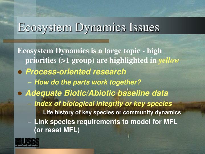 Ecosystem Dynamics Issues
